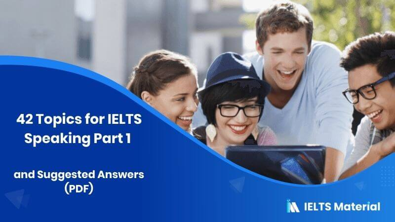 42-Topics-for-IELTS-Speaking-Part-1-and-Suggested-Answers-PDF